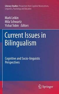 Current issues in bilingualism : cognitive and socio-linguistic perspectives